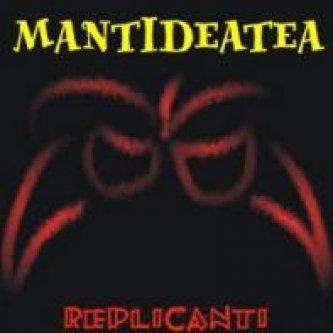 Copertina dell'album REPLICANTI, di Mantideatea