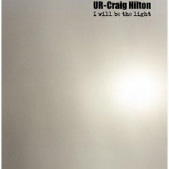 I Will Be The Light [W/ Craig Hilton]