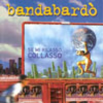 Copertina dell'album Se mi rilasso…collasso, di Bandabardo'