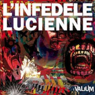 Copertina dell'album L'Infedele /Lucienne - Single CD, di i Valium