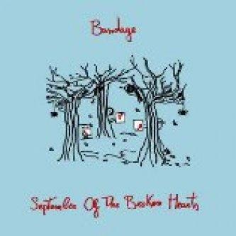 Copertina dell'album September Of The Broken Hearts, di Bandage