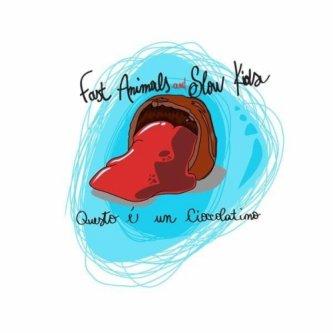 Copertina dell'album Questo è un cioccolatino., di Fast Animals And Slow Kids