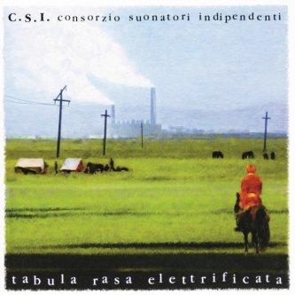Copertina dell'album Tabula Rasa Elettrificata, di Consorzio Suonatori Indipendenti (CSI)