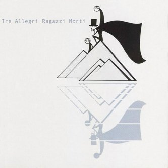 Copertina dell'album La testa indipendente, di Tre Allegri Ragazzi Morti