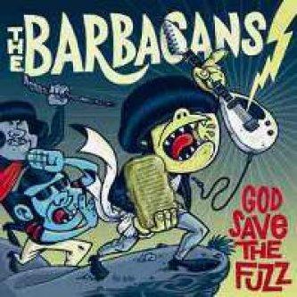 Copertina dell'album God Save The Fuzz, di The Barbacans