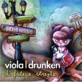 Copertina dell'album Di fate e di streghe, di Viola Drunken