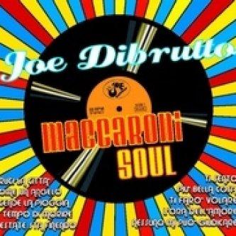 Copertina dell'album MACCARONI SOUL, di Joe Dibrutto
