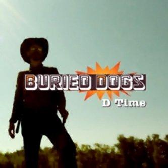 Copertina dell'album D Time, di Buried Dogs