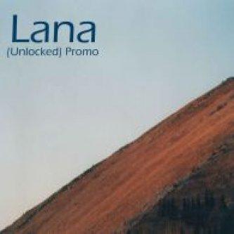 Copertina dell'album (Unlocked) Promo, di Lana