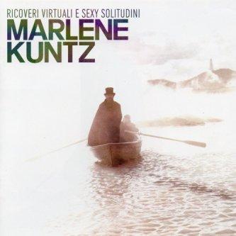 Copertina dell'album Ricoveri virtuali e sexy solitudini, di Marlene Kuntz