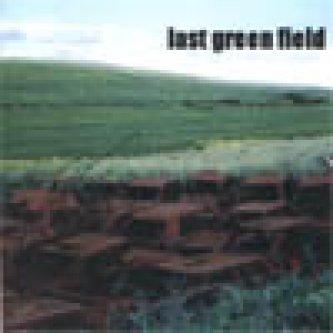 Copertina dell'album demo omonimo, di Last Green Field