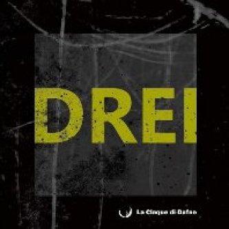 Copertina dell'album Drei, di La Claque di Dafne