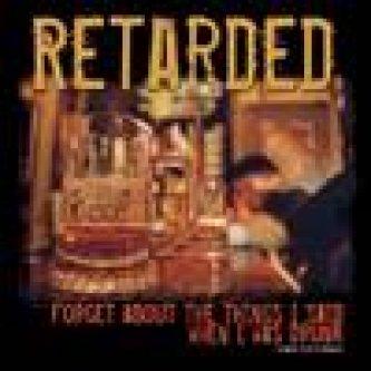Copertina dell'album Retarded, di Retarded