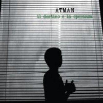Copertina dell'album Il destino e la speranza, di Atman