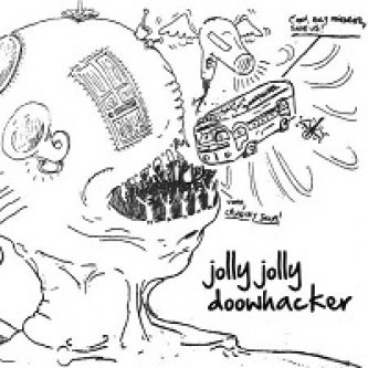 Copertina dell'album JOLLY JOLLY DOOWHACKER, di Jolly Jolly Doowhacker