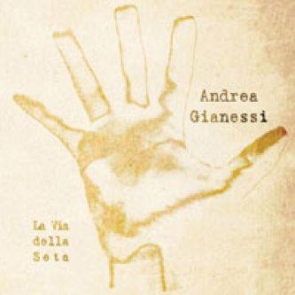 Copertina dell'album La Via della Seta, di Andrea Gianessi