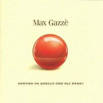 Copertina dell'album Ognuno fa quello che gli pare?, di Max Gazzè