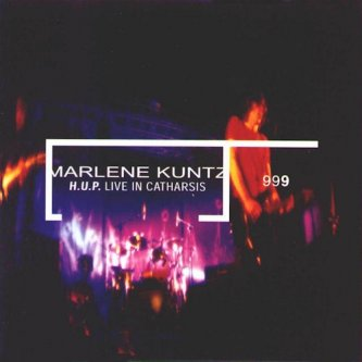 Copertina dell'album H.U.P. Live in Catharsis, di Marlene Kuntz