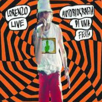 Copertina dell'album Lorenzo live - Autobiografia di una festa, di Jovanotti