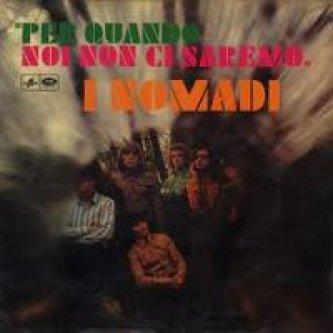 Copertina dell'album Per quando noi non ci saremo, di Nomadi