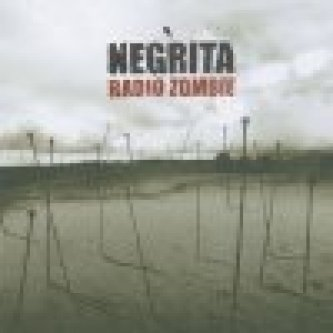 Copertina dell'album Radio zombie, di Negrita