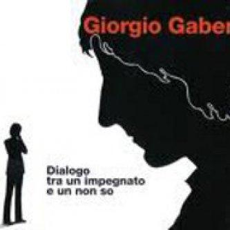 Copertina dell'album Dialogo tra un impegnato e un non so, di Giorgio Gaber