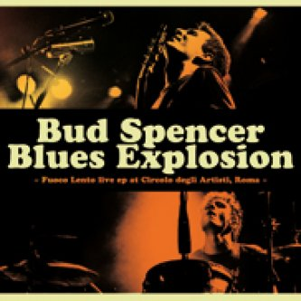 Copertina dell'album Fuoco Lento, di Bud Spencer Blues Explosion