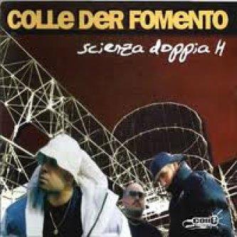 Copertina dell'album Scienza doppia H, di Colle Der Fomento
