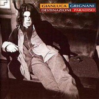 Copertina dell'album Destinazione Paradiso, di Gianluca Grignani
