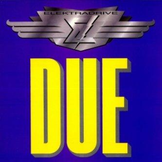 Copertina dell'album Due, di Elektradrive