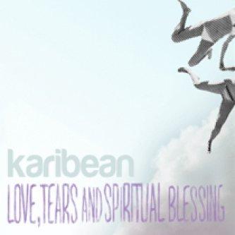 Love, tears & spiritual blessing