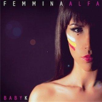 Copertina dell'album Femmina Alpha, di Baby K
