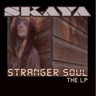 Copertina dell'album Stranger Soul, di Skaya