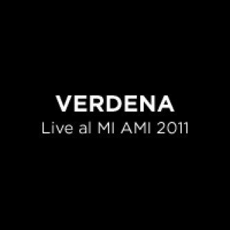Copertina dell'album Live al MI AMI 2011, di Verdena