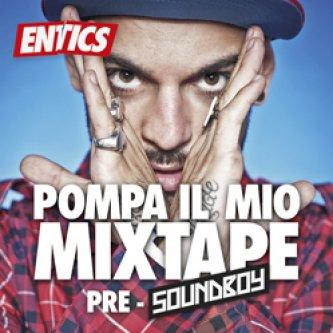 Pompa il Mio Mixtape - Pre Soundboy