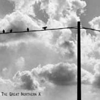 Copertina dell'album S/t, di The Great Northern X