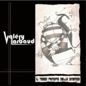 Copertina dell'album Il terzo principio della dinamica, di Valery Larbaud