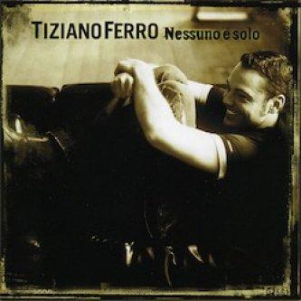 Copertina dell'album Nessuno è solo, di Tiziano Ferro