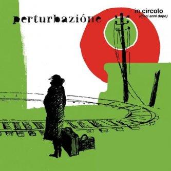 Copertina dell'album In circolo (Ristampa), di Perturbazione