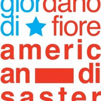 Copertina dell'album American Disaster, di Giordano Di Fiore