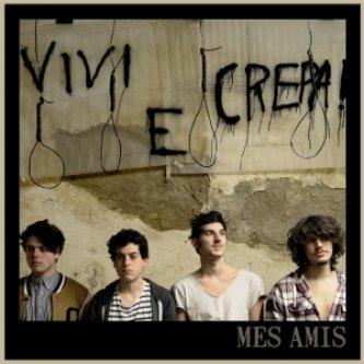 Copertina dell'album Vivi e crepa!, di Mes Amis