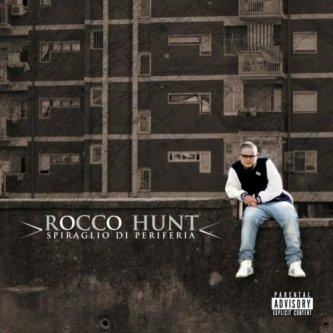Copertina dell'album Spiraglio di periferia, di Rocco Hunt