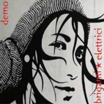 Copertina dell'album demo, di Briganti Elettrici