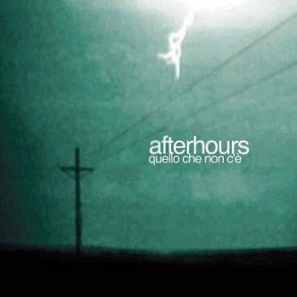 Copertina dell'album Quello che non c'è, di Afterhours