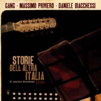 Storie dell'altra Italia [w/ Daniele Biacchessi, Massimo Priviero]