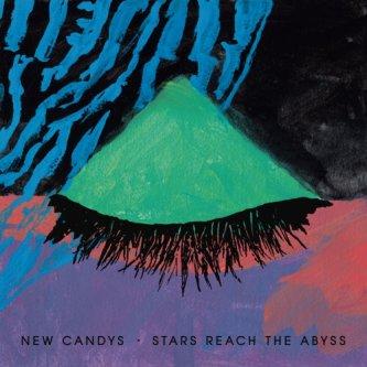 Copertina dell'album Stars Reach The Abyss, di New Candys