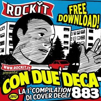 Copertina dell'album Con due deca - La prima compilation di cover degli 883, di Colapesce