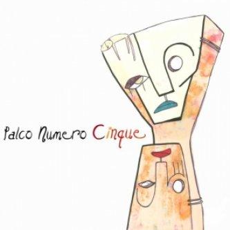 Copertina dell'album Palco Numero Cinque, di Palco Numero Cinque