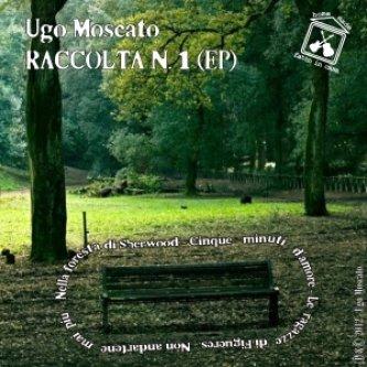 Copertina dell'album Raccolta N. 1 (EP), di Ugo Moscato