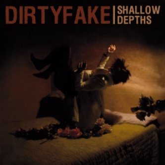 Copertina dell'album Shallow Depths, di Dirtyfake